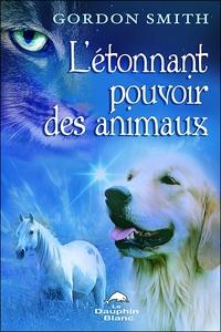L'ETONNANT POUVOIR DES ANIMAUX