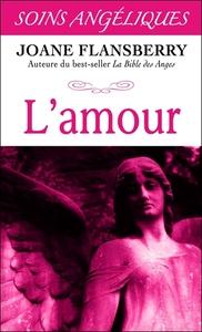 L'AMOUR - SOINS ANGELIQUES