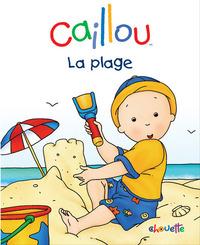CAILLOU LA PLAGE