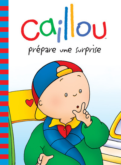 CAILLOU PREPARE UNE SURPRISE
