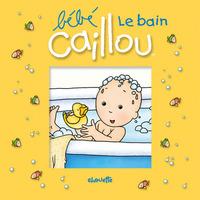 BEBE CAILLOU LE BAIN - LIVRE BAIN