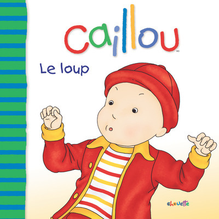 CAILLOU LE LOUP