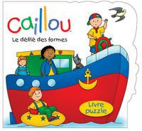 CAILLOU LE DEFILE DES FORMES