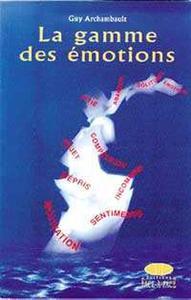 LA GAMME DES EMOTIONS
