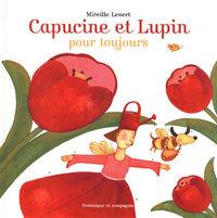 CAPUCINE ET LUPIN POUR TOUJOURS