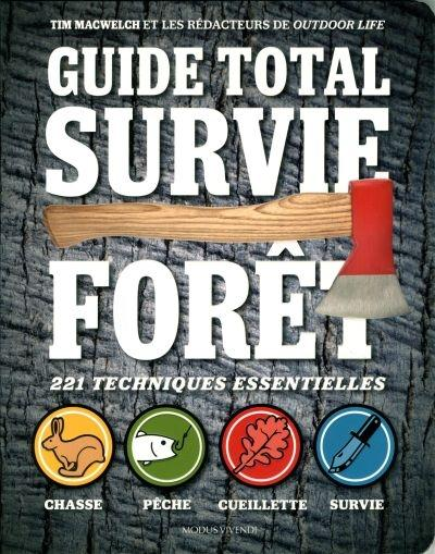 GUIDE TOTAL SURVIE EN FORET