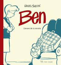 BEN - TOME 1 L'ENVERS DE LA RETRAITE - VOL01