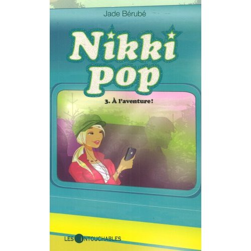 Nikki pop 3 : À l'aventure !