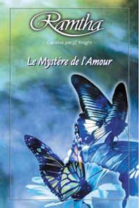 MYSTERE DE L'AMOUR - RAMTHA