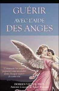 GUERIR AVEC L'AIDE DES ANGES