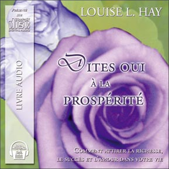 DITES OUI A LA PROSPERITE - CD - AUDIO