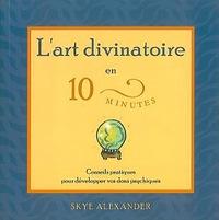 ART DIVINATOIRE EN 10 MINUTES