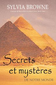 SECRETS ET MYSTERES DE NOTRE MONDE