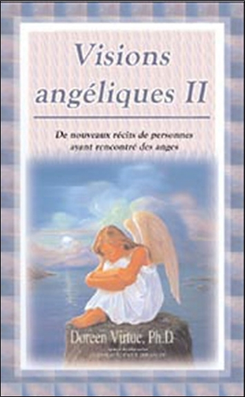 VISIONS ANGELIQUES TOME 2