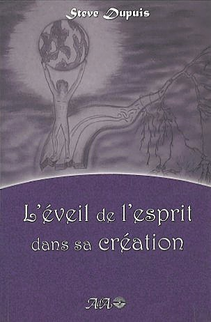 EVEIL DE L'ESPRIT DANS SA CREATION