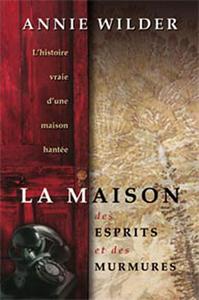 LA MAISON AUX ESPRITS ET AUX MURMURES