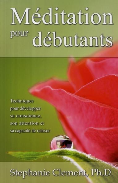 MEDITATION POUR DEBUTANTS
