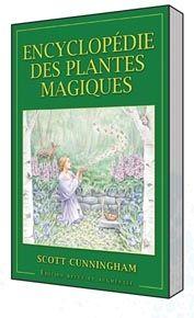 ENCYCLOPEDIE DES PLANTES MAGIQUES