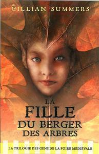 LA FILLE DU BERGER DES ARBRES - TOME 1