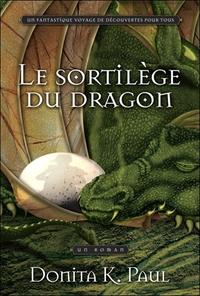LE SORTILEGE DU DRAGON - LES CHRONIQUES DE LA GARDIENNE DES DRAGONS TOME 1