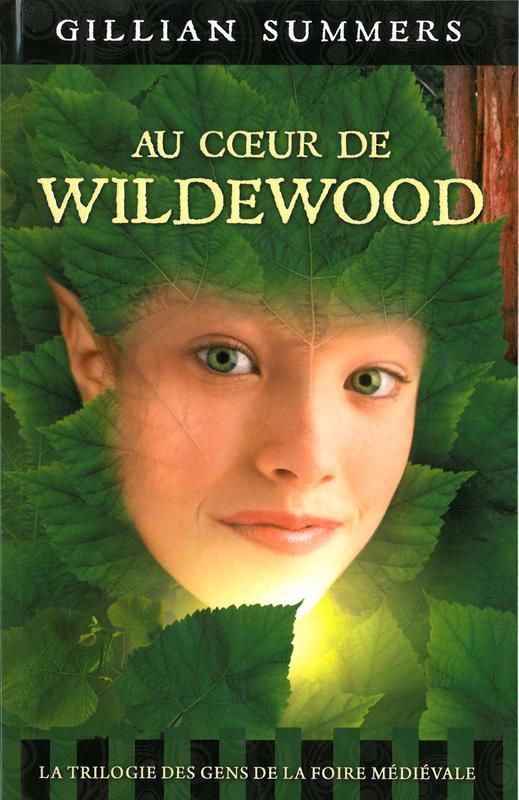 AU COEUR DE WILDEWOOD - TOME 2