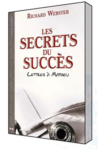 SECRETS DU SUCCES - LETTRES A MATHIEU