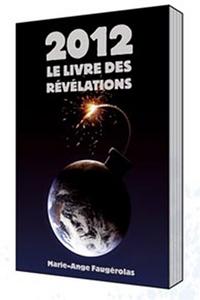 2012 - LE LIVRE DES REVELATIONS