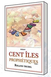 CENT ILES PROPHETIQUES