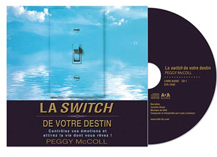 LA SWITCH DE VOTRE DESTIN - LIVRE AUDIO 2 CD