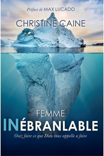 FEMME INEBRANLABLE