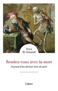 RENDEZ-VOUS AVEC LA MORT - JOURNAL D'UN DERNIER TOUR DE PISTE