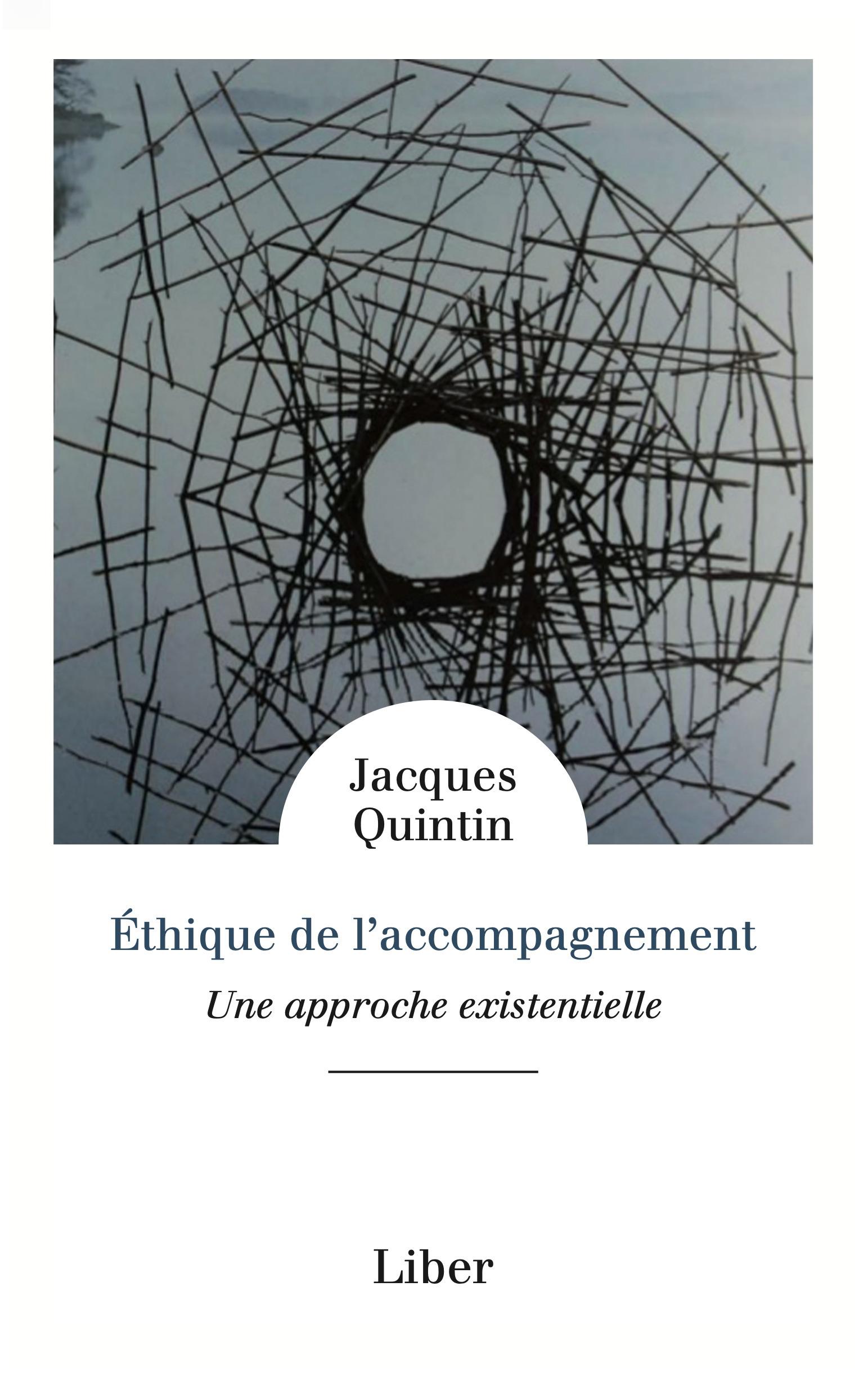 ETHIQUE DE L'ACCOMPAGNEMENT - UNE APPROCHE EXISTENTIELLE
