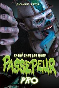 CACHE DANS LES MURS PASSEPEUR PRO NO 01