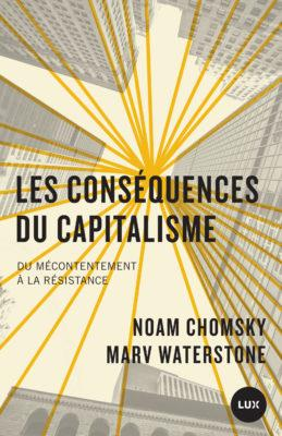 Les consequences du capitalisme - du mecontentement a la res