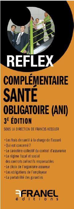 ID REFLEX COMPLEMENTAIRE SANTE OBLIGATOIRE- 3E EDITION