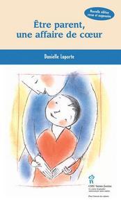 ETRE PARENT UNE AFFAIRE DE COEUR 1-2
