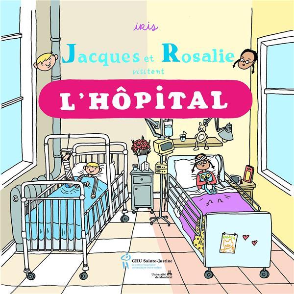 JACQUES ET ROSALIE VISITENT L'HOPITAL
