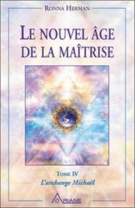 NOUVEL AGE DE LA MAITRISE TOME IV
