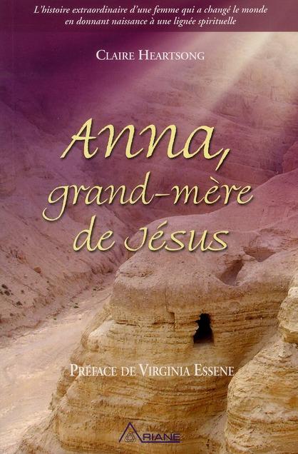 ANNA, GRAND-MERE DE JESUS - TOME 1