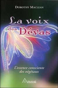 LA VOIX DES DEVAS - L'ESSENCE CONSCIENTE DES VEGETAUX