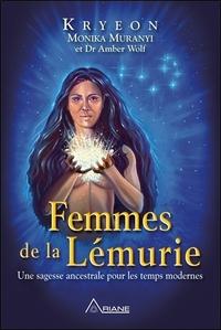 FEMMES DE LA LEMURIE - UNE SAGESSE ANCESTRALE POUR LES TEMPS MODERNES