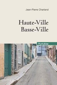 HAUTE-VILLE, BASSE-VILLE COMPACT