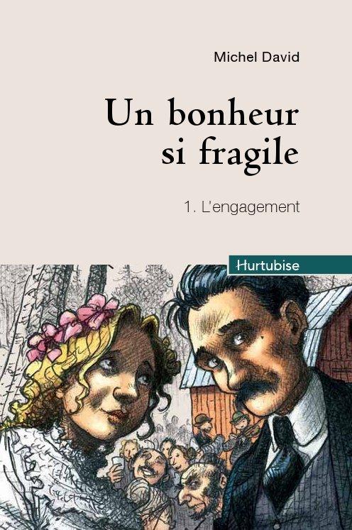 UN BONHEUR SI FRAGILE T 01 L'ENGAGEMENT COMPACT