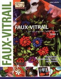 FAUX-VITRAIL T2 - L'ART DE SIMULER L'EFFET VITRAIL