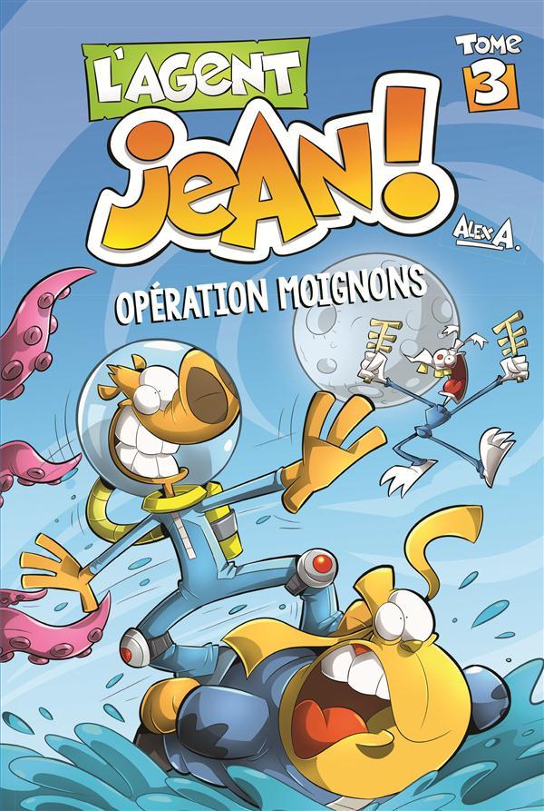 L'AGENT JEAN T3 OPERATION MOIGNONS