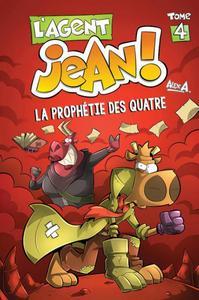 L'AGENT JEAN T4 LA PROPHETIE DES QUATRE