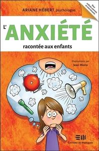 L'ANXIETE RACONTEE AUX ENFANTS