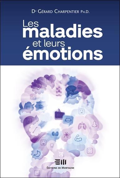 LES MALADIES ET LEURS EMOTIONS