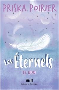 LES ETERNELS - LE DON