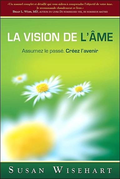 LA VISION DE L'AME